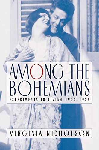 Among The Bohemians: Experiments In Living 1900-1939: Nicholson, Virginia