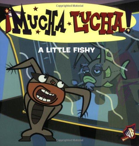 9780060548643: Mucha Lucha!: A Little Fishy