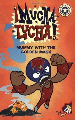9780060548650: Mucha Lucha!: Mummy with the Golden Mask