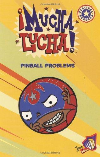 9780060548667: Mucha Lucha!: Pinball Problems