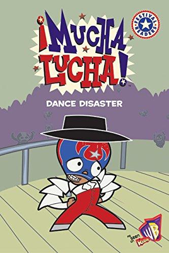 9780060548674: Mucha Lucha!: Dance Disaster