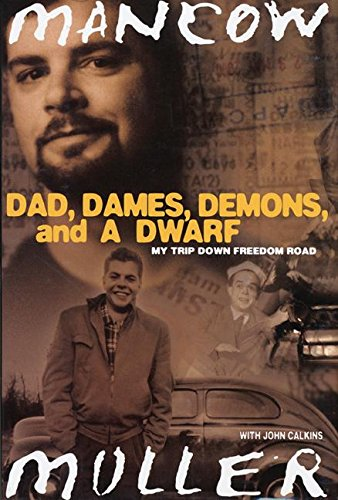 9780060548728: Dad, Dames, Demons, and a Dwarf: My Trip Down Freedom Road (Illinois)