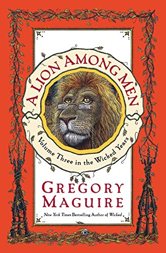 9780060548926: A Lion Among Men: Volume Three in the Wicked Years