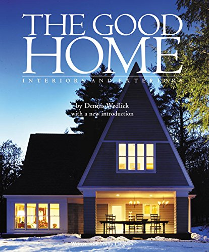 9780060549268: The Good Home: Interiors and Exteriors