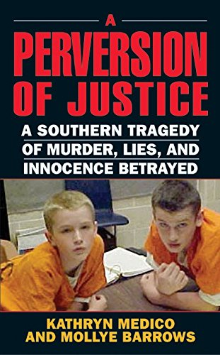 9780060549299: A Perversion of Justice: A Southern Tragedy of Murder, Lies and Innocence Betrayed