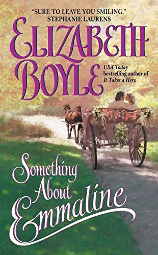 9780060549312: Something About Emmaline (Avon Romantic Treasures)