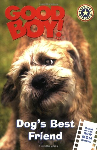 9780060549374: Good Boy!: Dog's Best Friend (Good Boy! Festival Readers)