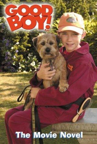 9780060549398: Good Boy!: The Movie Novel