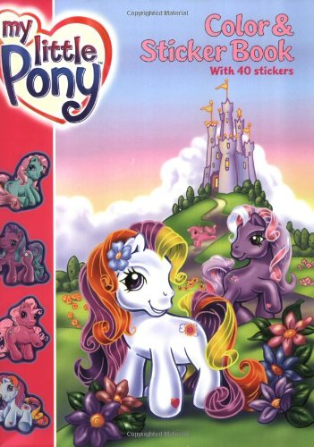 9780060549459: My Little Pony Color & Sticker Book [With Stickers]