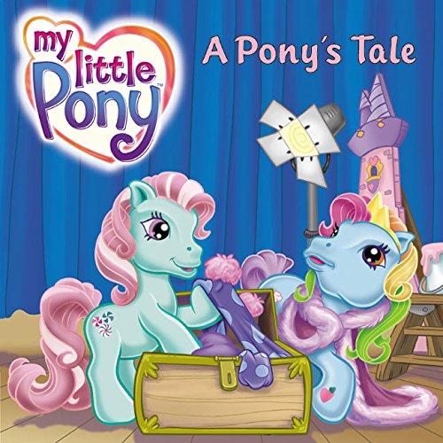 9780060549480: A Pony's Tale (My Little Pony (Harper Paperback))