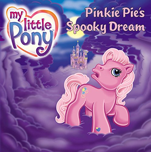 9780060549497: My Little Pony: Pinkie Pie's Spooky Dream (My Little Pony (HarperCollins))