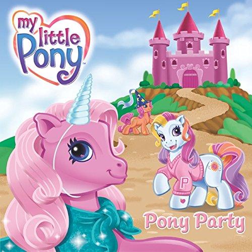 9780060549503: My Little Pony: Pony Party (My Little Pony (HarperCollins))