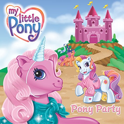 9780060549503: My Little Pony: Pony Party (My Little Pony (HarperCollins))