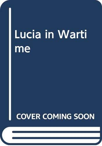 9780060550035: Lucia in Wartime
