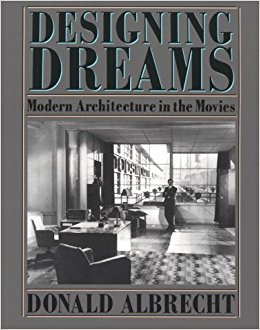 9780060550202: Designing Dreams: Modern Architecture in the Movies