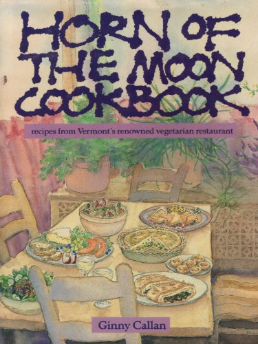 9780060550370: Horn of the Moon Cookbook