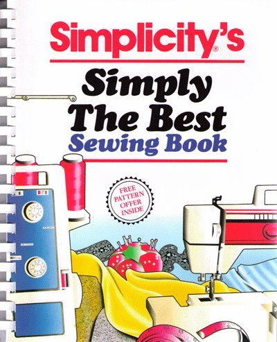 9780060550493: Simplicity's simply the best sewing book