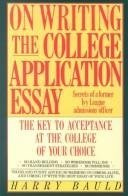 9780060550769: On Writing the College Application Essay: The Key to Acceptance at the College of Your Choice (HarperResource book)