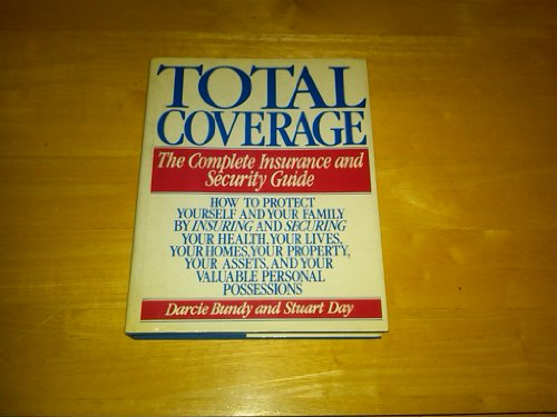 9780060550776: Total Coverage: The Complete Insurance and Security Guide