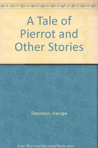 9780060550790: A Tale of Pierrot and Other Stories