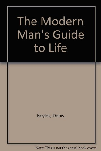 9780060550929: The Modern Man's Guide to Life