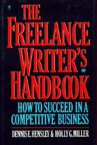 9780060550967: The Freelance Writer's Handbook: How to Succeed in a Competitive Business