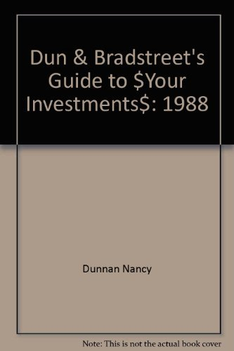 9780060551094: Dun & Bradstreet's Guide to $Your Investments$: 1988