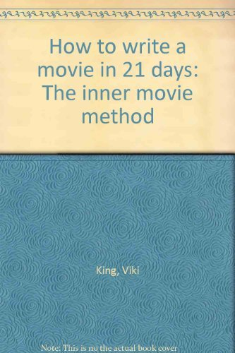 9780060551124: How to Write a Movie in 21 Days