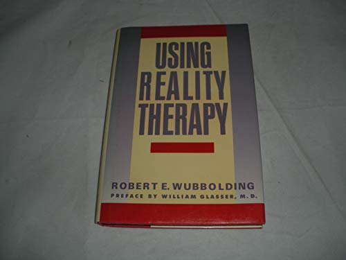 9780060551230: Using reality therapy