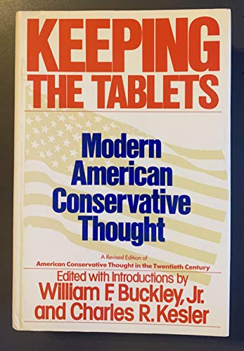 9780060551285: Keeping the Tablets: Modern American Conservative Thought