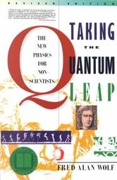9780060551377: Taking the Quantum Leap: The New Physics for Nonscientists