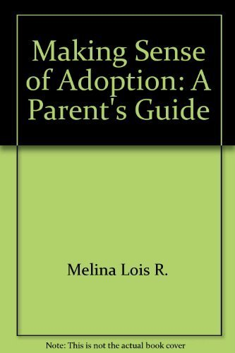 9780060551384: Making Sense of Adoption: A Parent's Guide