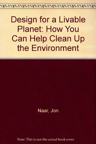 9780060551650: Design for a Livable Planet: How You Can Help Clean Up the Environment