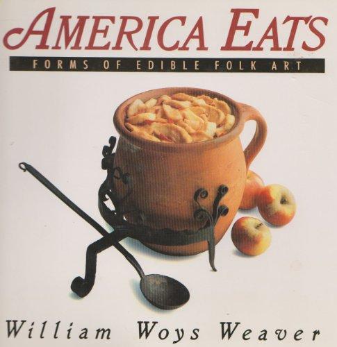 9780060551773: America Eats: Forms of Edible Folk Art