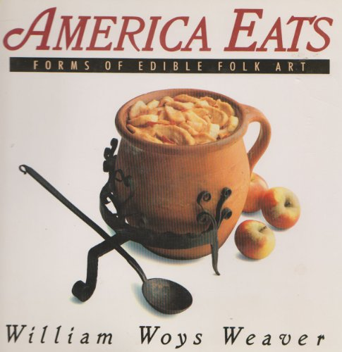9780060551773: America Eats: Forms of Edible Folk Art