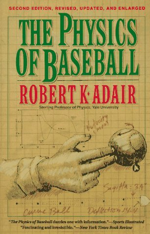 9780060551889: The Physics of Baseball