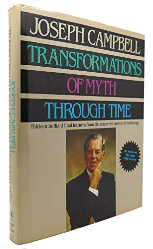 9780060551896: Transformations of Myth Through Time