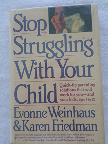 9780060551933: Stop struggling with your child