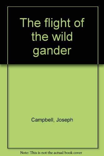 9780060551957: The flight of the wild gander