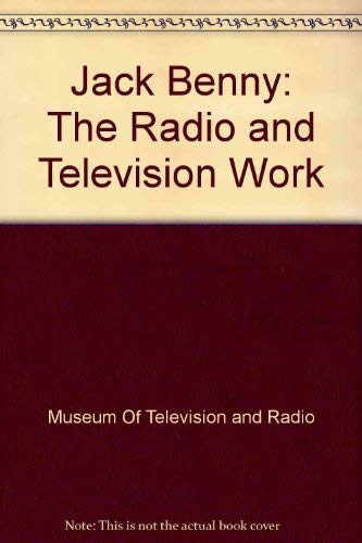 9780060552091: Jack Benny: The Radio and Television Work