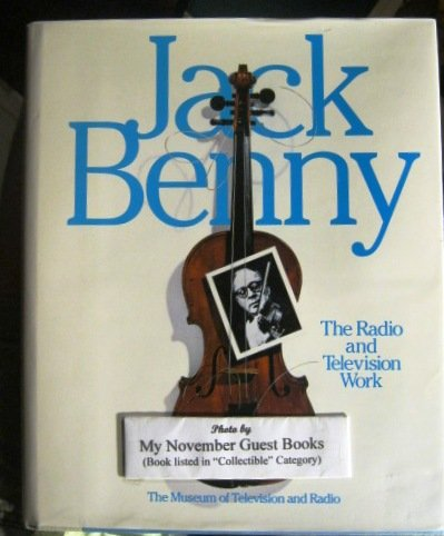 9780060552091: Jack Benny : The Radio and Television Work
