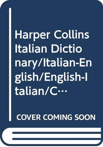 9780060552534: Harper Collins Italian Dictionary/Italian-English/English-Italian/College Edition