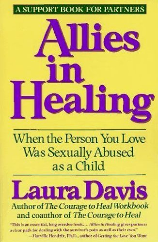 9780060552992: Allies in Healing: When the Person You Love Was Sexually Abused As a Child