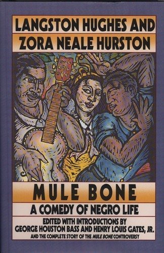 9780060553012: Mule bone: A comedy of Negro life