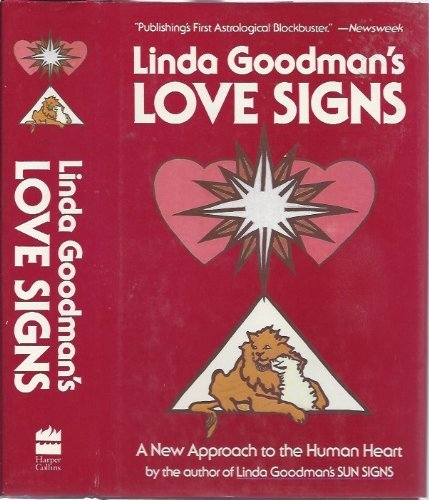9780060553166: Linda Goodman's Love Signs: A New Approach to the Human Heart