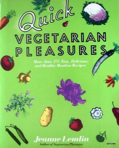 9780060553241: Quick vegetarian pleasures