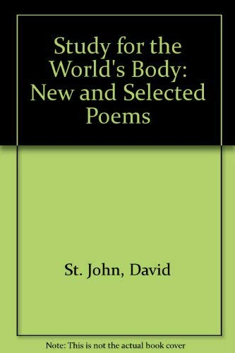 9780060553494: Study for the World's Body: New and Selected Poems