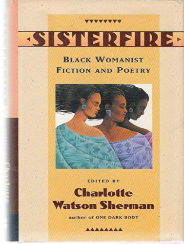9780060553517: Sisterfire: Black Womanist Fiction and Poetry