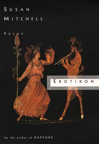 9780060553531: Erotikon: Poems