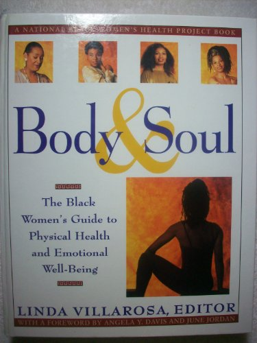9780060553593: Body & soul: The Black women's guide to physical health and emotional well-being